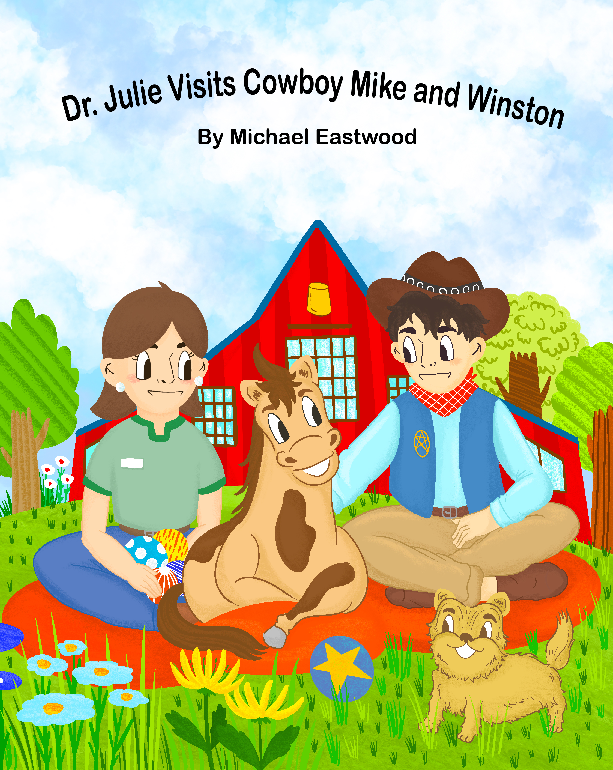 Dr. Julie Visits Cowboy Mike and Winston New Book is Now on Amazon.